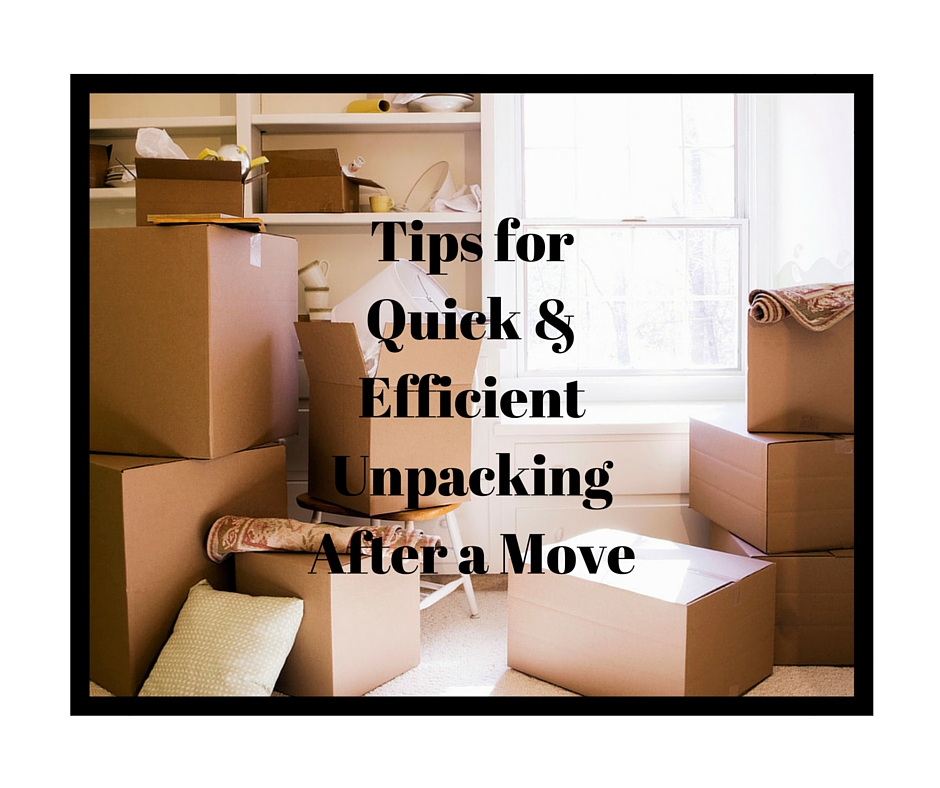 Tips for Quick & Efficient Unpacking After a Move (1)