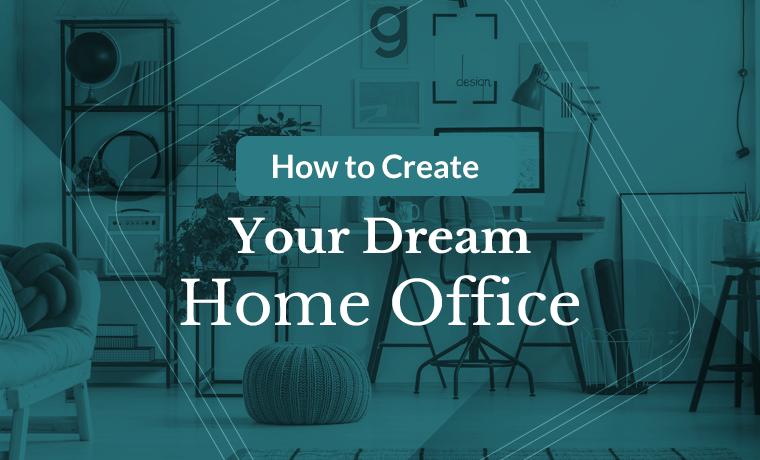 create dream home office