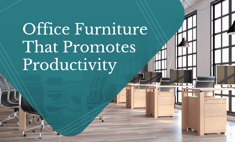 office furniture that promotes productivity