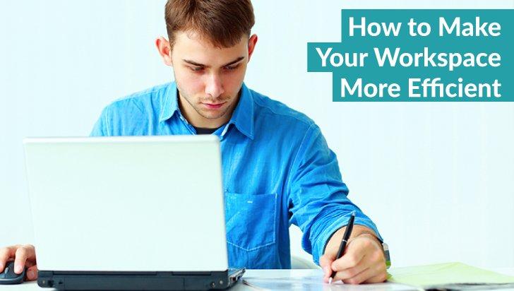 Make Workspace Efficient