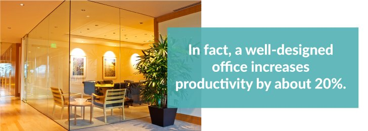 Well-designed office increases productivity