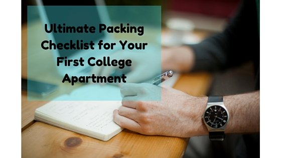 Ultimate Packing Checklist for Your First College Apartment