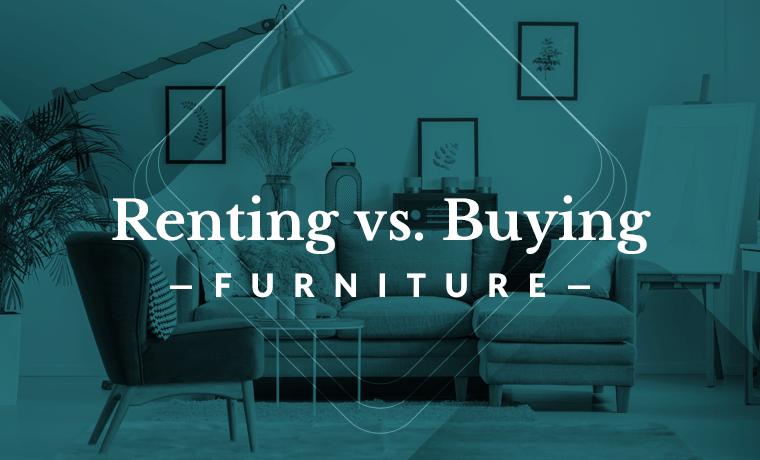 renting vs buying furniture