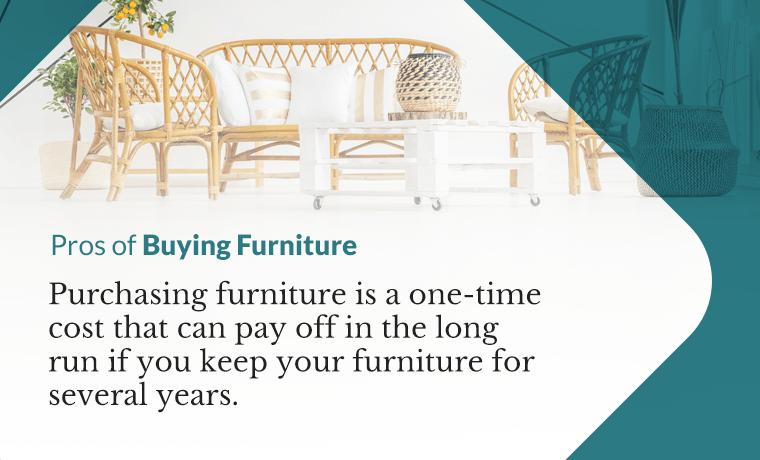 prosd of buying furniture