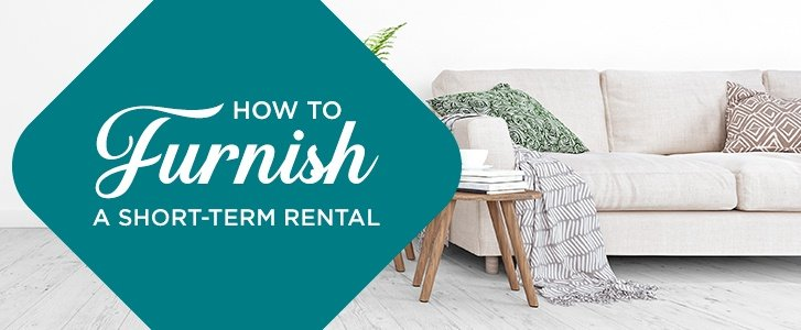 How to furnish a short term rental